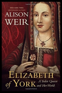 【预售】Elizabeth of York: A Tudor Queen and Her World