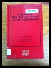 【预售】Tungsten and Other Refractory Metals for VLSI App