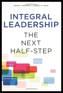 【预订】Integral Leadership: The Next Half-Step
