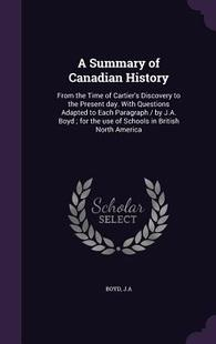 【预订】A   Summary of Canadian History: Fro...