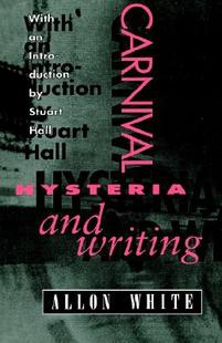 【预售】Carnival, Hysteria, and Writing: Collected Essays