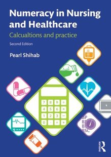 【预售】Numeracy in Nursing and Healthcare: Calculations ...