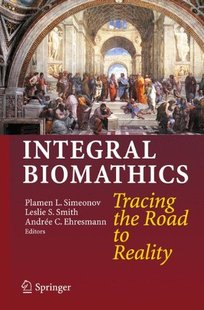 【预订】Integral Biomathics