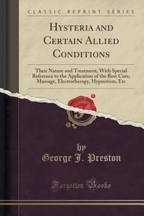 【预订】Hysteria and Certain Allied Conditio...