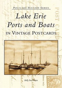 【预售】Lake Erie Ports and Boats: In Vintage Postcards
